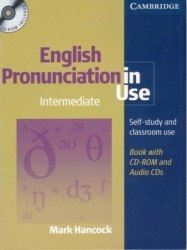 English Pronunciation in Use Intermediate with answers and Audio CDs and CD-ROM / Підручник для учня