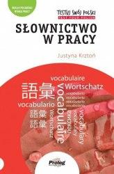 Testuj Swój Polski: Słownictwo w pracy / Підручник для учня