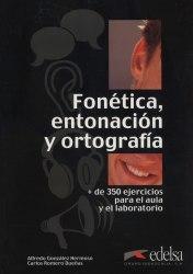 Fonetica, entonacion y ortografia Libro / Підручник для учня