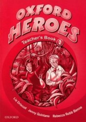 Oxford Heroes 2 Teacher's Book Oxford University Press