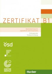 Zertifikat B1: Prüfungsziele, Testbeschreibung / Методичний посібник