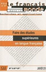 Recherches et applications № 47: Faire des études supérieures en langue française / Методичний посібник