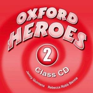 Oxford Heroes 2 Class CD / Аудіо диск