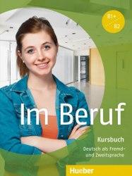 Im Beruf Kursbuch / Підручник для учня