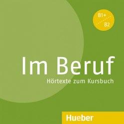 Im Beruf Audio-CD zum Kursbuch mit Hörtexte / Аудіо диск