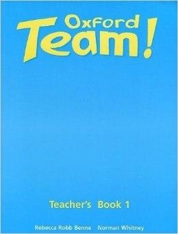 Oxford Team! 1 Teacher's Book / Підручник для вчителя
