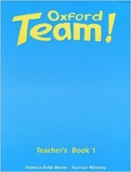 Oxford Team! 1 Teacher's Book Oxford University Press