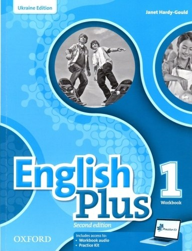 English Plus 1 (2nd Edition) Workbook with access to Practice Kit Ukraine / Робочий зошит, видання для України