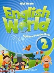 English World 2 Grammar Practice Book / Граматика
