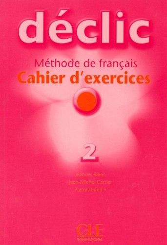 Déclic 2 Cahier d'exercices avec CD audio / Робочий зошит