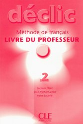 Déclic 2 Livre du professeur / Підручник для вчителя