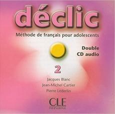 Déclic 2 Audio CDs pour la classe / Аудіо диск