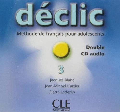 Déclic 3 Audio CDs pour la classe / Аудіо диск