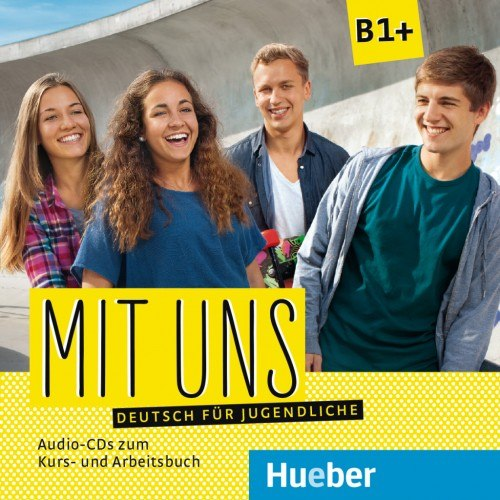 Mit uns B1+ 2 Audio-CDs zum Kursbuch, 1 Audio-CD zum Arbeitsbuch / Аудіо диск
