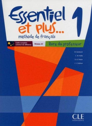 Essentiel et plus... 1 Livre du professeur + CD-ROM / Підручник для вчителя