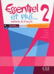 Essentiel et plus... 2 Livre du professeur + CD-ROM / Підручник для вчителя