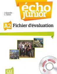 Écho Junior A2 Fichier d'evaluation + Audio CD / Тестові завдання