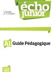 Écho Junior A1 Guide pédagogique / Підручник для вчителя
