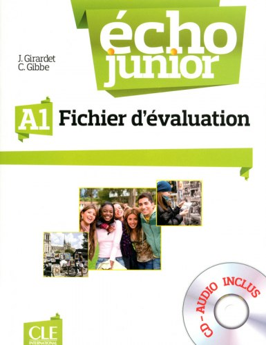 Écho Junior A1 Fichier d'evaluation + Audio CD / Тестові завдання