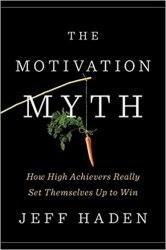 Міф про мотивацію - Джеф Гаден