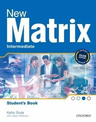 New Matrix Intermediate Student's Book / Підручник для учня