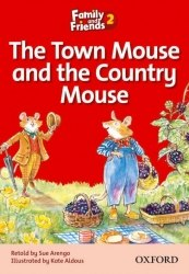 Family and Friends 2 Reader A The Town Mouse and the Country Mouse / Книга для читання