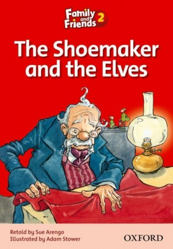 Family and Friends 2 Reader B The Shoemaker and the Elves / Книга для читання