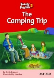 Family and Friends 2 Reader C The Camping Trip Oxford University Press
