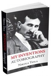 My Inventions. Autobiography - Nikola Tesla
