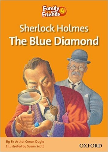 Family and Friends 4 Reader A Sherlock Holmes and the Blue Diamond Oxford University Press
