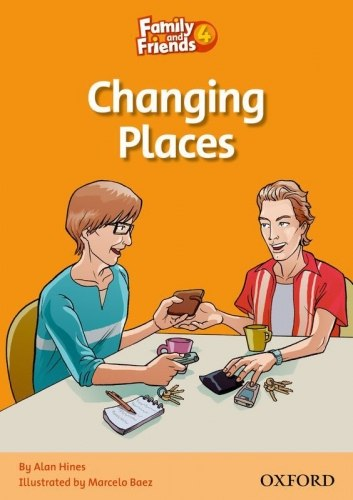 Family and Friends 4 Reader D Changing Places / Книга для читання