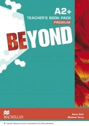 Beyond A2+ Teachers Book Premium Pack / Підручник для вчителя