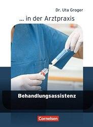 Arztpraxis: Behandlungsassistenz Schülerbuch / Підручник для учня