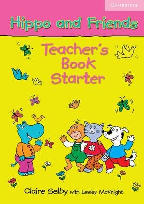 Hippo and Friends Starter Teacher's Book / Підручник для вчителя