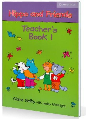 Hippo and Friends 1 Teacher's Book / Підручник для вчителя