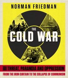 The Cold War - Norman Friedman