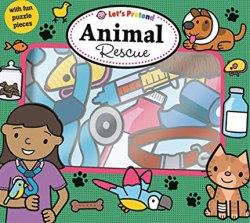 Let's Pretend: Animal Rescue / Книга-гра