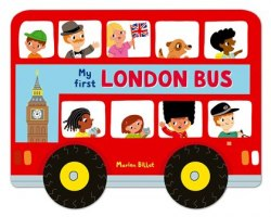 Whizzy Wheels: My First London Bus / Книга-іграшка