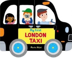 Whizzy Wheels: My First London Taxi / Книга-іграшка