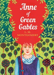 Anne of Green Gables : The Sisterhood - L.M. Montgomery