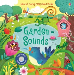 Touchy-Feely Garden Sounds / Книга зі звуковим ефектом