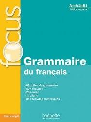 Focus: Grammaire du français avec CD audio et corrigés / Граматика