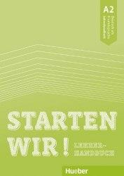 Starten wir! A2 Lehrerhandbuch / Підручник для вчителя