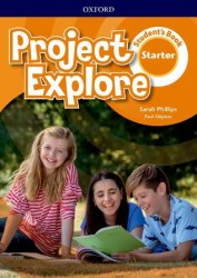 Project Explore Starter Student's Book / Підручник для учня
