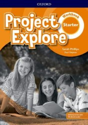 Project Explore Starter Workbook with Online Practice / Робочий зошит