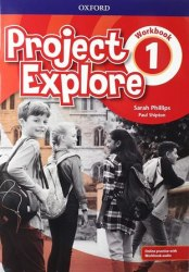 Project Explore 1 Workbook with Online Practice / Робочий зошит