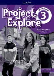 Project Explore 3 Workbook with Online Practice / Робочий зошит