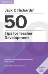 Jack C Richards' 50 Tips for Teacher Development / Методичний посібник