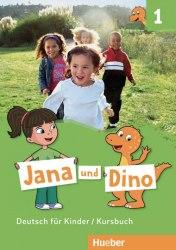 Jana und Dino 1 Kursbuch / Підручник для учня