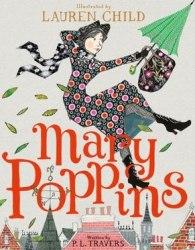 Mary Poppins: Illustrated Gift Edition - P. L. Travers